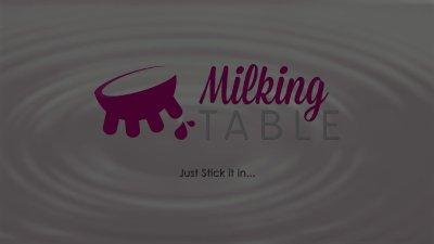 Milking Table Milk Maiden's Glory Hole Cock Swap